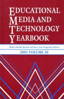 Educational Media and Technology Yearbook 2001  Volume 26