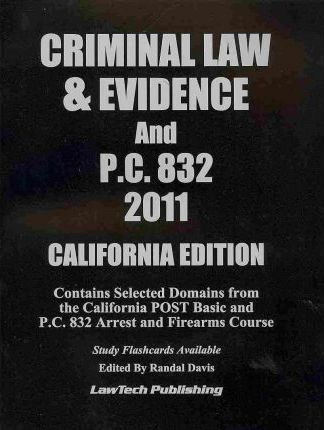 2011 Criminal Law & Evidence with PC 832