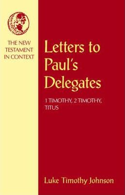 Letters to Paul's Delegates