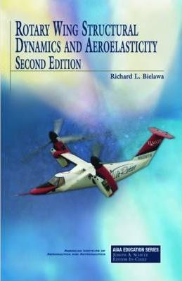 Rotary Wing Structural Dynamics and Aeroelasticity