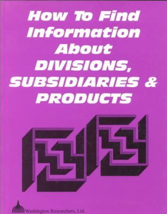 How to Find Information About Divisions, Subsidiaries and Products