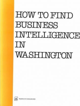 How to Find Business Intelligence in Washington
