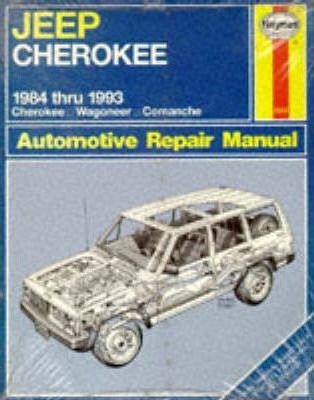 Jeep Cherokee and Comanche (1984-93) Automotive Repair Manual
