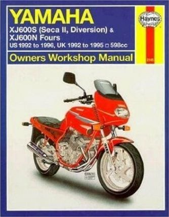 Yamaha XJ600S (Seca II/Diversion) and XJ600N Fours Owners Workshop Manual