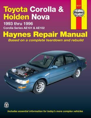 toyota corolla and holden nova australian automotive repair manual rh bookdepository com toyota corolla 1993 workshop manual 2007 Toyota Corolla Blower Motor Relay Location
