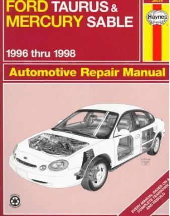 ford taurus and mercury sable 96 98 automotive repair manual ken rh bookdepository com 1995 Mercury Sable 1996 mercury sable repair manual free download
