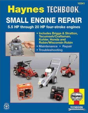 hm small engine repair 5 5 thru 20 horse haynes 9781563922985 rh bookdepository com Haynes Manuals for 2003 Jeep Haynes Manual B-29