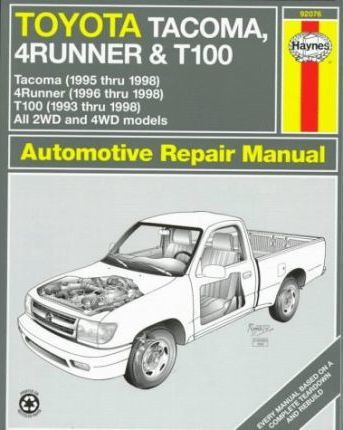 Toyota Tacoma, 4Runner and T100 Automotive Repair Manual