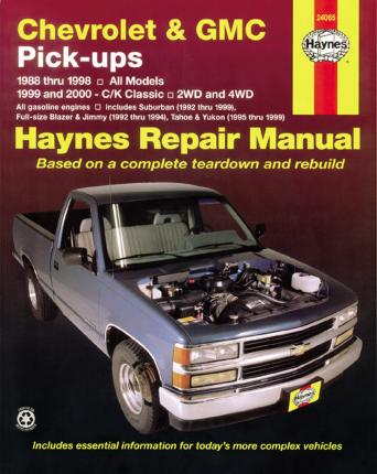 Chevrolet & GMC Pick Ups, 2WD & 4WD (88 - 00)
