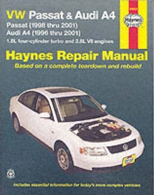 VW Passat and Audi A4 Automotive Repair Manual: 1996-2001