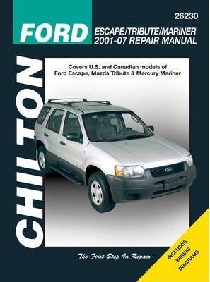 Ford Escape/Tribute/Mariner Repair Manual: Covers All U.S. and Canadian Models of Ford Escape, Mazda Tribute & Mercury Mariner
