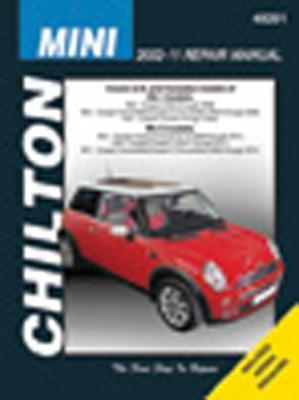 Mini Automotive Repair Manual: 2002-2011 (Chilton)