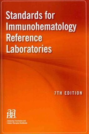 Standards for Immunohematology Reference Laboratories