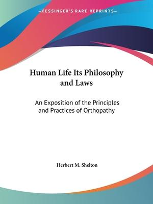 Human Life - Its Philosophy and Laws
