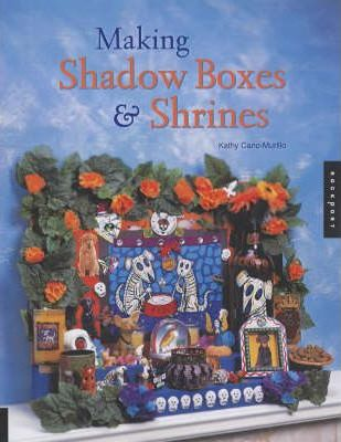 Making Shadow Boxes and Shrines