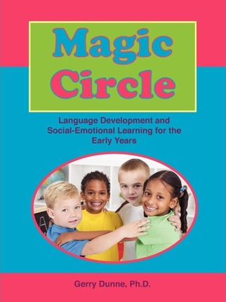 Magic Circle: Language Devolopment and Social-Emotional Learning for the Early Years