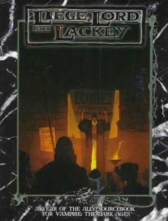Liege, Lord and Lackey