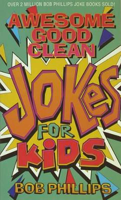 Awesome Good Clean Jokes for Kids