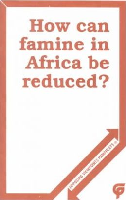 How Can Famine in Africa Be Reduced?