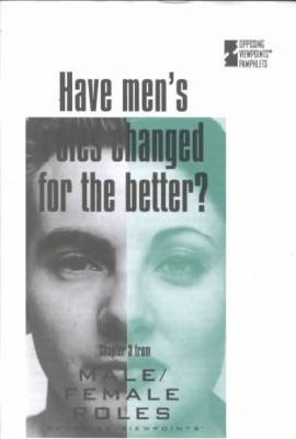 Have Men's Roles Changed for the Better