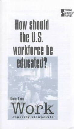 How Should the U.S. Workforce Be Educated?