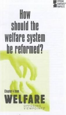 How Sould the Welfare System Be Reformed?