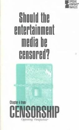 Should the Entertainment Media Be Censored