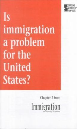 Is Immigration a Problem for the United States?
