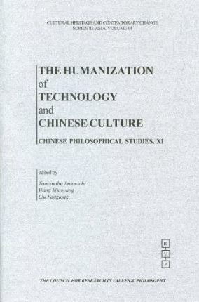 The Humanization of Technology and Chinese Culture