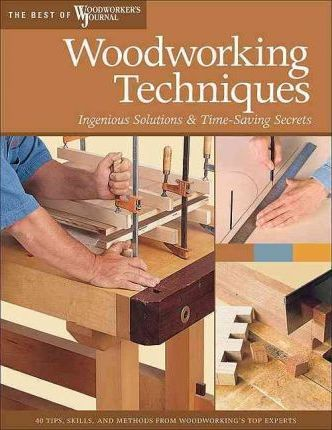 Woodworking Techniques Woodworker S Journal 9781565233621