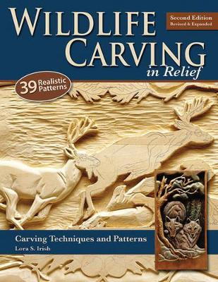 Wildlife Carving in Relief, 2nd Edn Rev and Exp