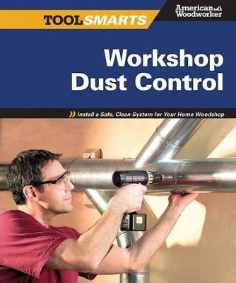 Workshop Dust Control (American Woodworker)