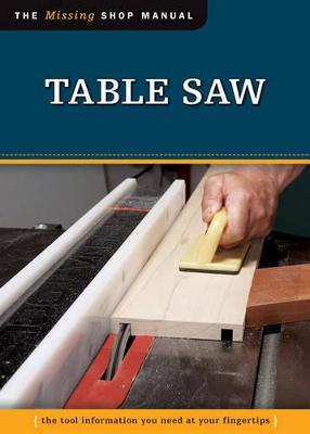 Table Saw : The Tool Information You Need at Your Fingertips