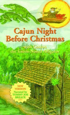 cajun night before christmas rgaston r the green nosed