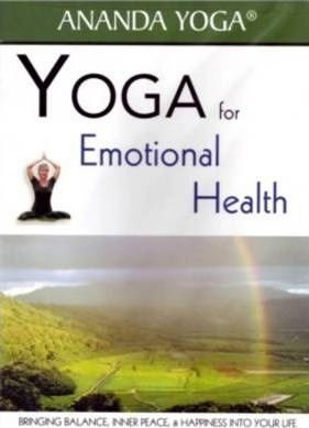 YOGA FOR EMOTIONAL HEALTH Bringing Balance, Inner Peace & Happiness Into Your Life