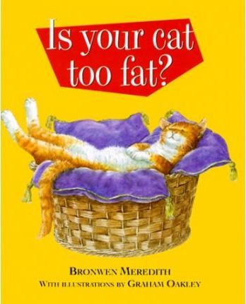 Is Your Cat Too Fat? – Graham Oakley