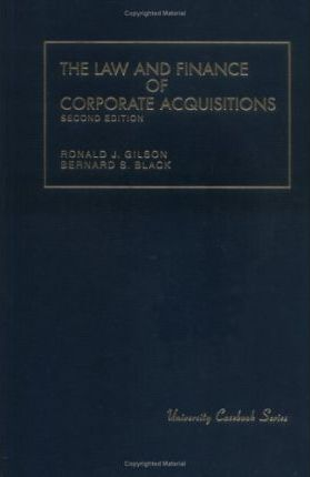 The Law and Finance of Corporate Acquisitions