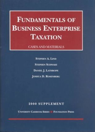Fundamentals of Business Enterprise Taxation 2000