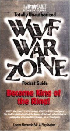 WWF War Zone  Totally Unauthorised Pocket Guide