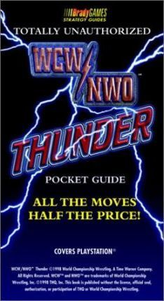 WCW/NOW Thunder: Totally Unauthorized Pocket Guide