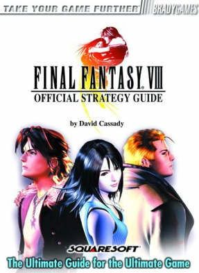 Final fantasy viii: the official strategy guide by piggyback.
