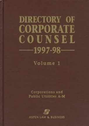 1997-98 Directory of Corporate Counsel