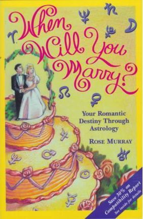 When Will You Marry? : Rose Murray : 9781567184792