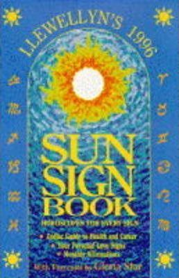 Llewellyn's Sun Sign Book 1996  Horoscopes for Every Sign