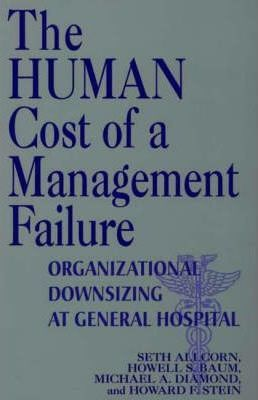 The Human Cost of a Management Failure