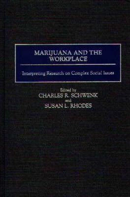 Marijuana and the Workplace Cover Image