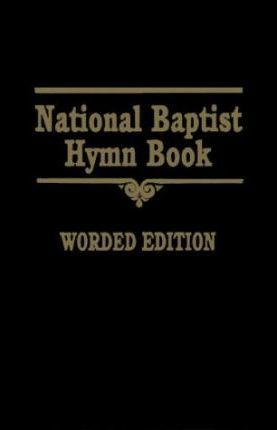 National Baptist Hymn Book (Worded)
