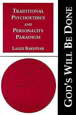 God's Will be Done: Traditional Psychoethics and Personality Paradigm v. 1