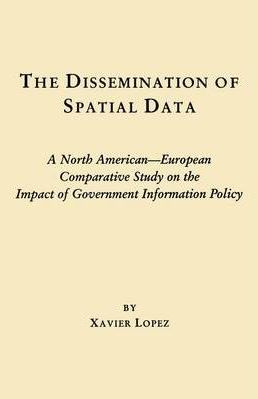 The Dissemination of Spatial Data