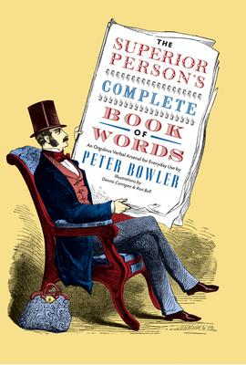 The Superior Person's Complete Book of Words
